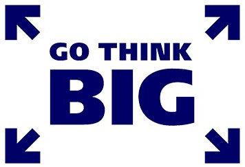 Go Think Big